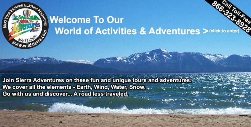 Reno outdoor adventures, trips, tours, vacations, Sierra Adventures, Nevada, NV